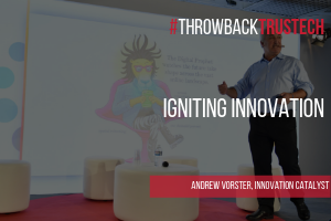 Keynote Andrew Vorster Igniting innovation